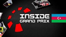 Inside Grand Prix 2016: Europe - Parts 1 & 2